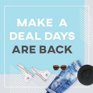 Other - Make a Deal Days: Spring Edition